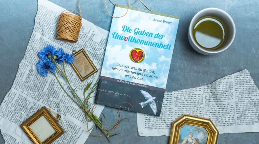 Buchempfehlung – Die Gaben der Unvollkommenheit